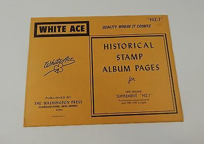 """White Ace New Zealand Supplement """"NZ-1"""" 1981-82 Historical Stamp Album Pages"""