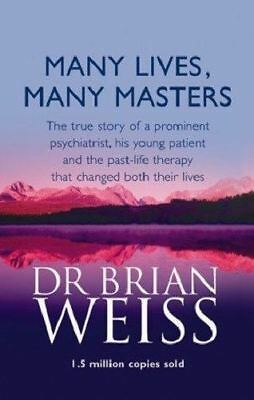 Many Lives, Many Masters by Dr. Brian L. Weiss