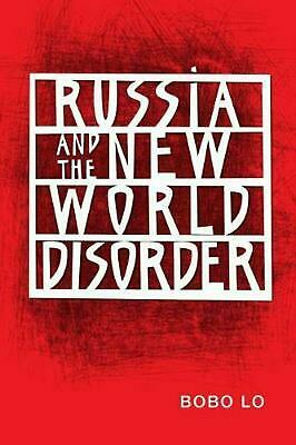 Russia and the New World Disorder by Bobo Lo Paperback Book (English)