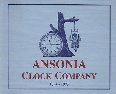 Ansonia Clock Co. 1894 - 1895 Catalog, New Copy, Free Shipping!