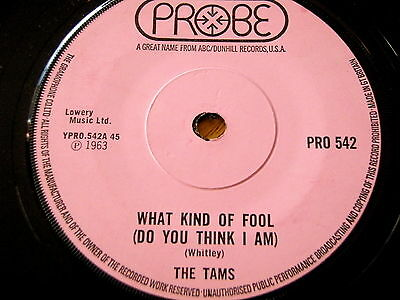 """The Tams - What Kind Of Fool (Do You Think I Am)  7"""" Vinyl"""