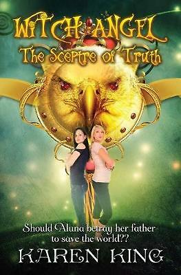 Witch Angel: The Scepter of Truth by King Karen (English) Paperback Book Free Sh