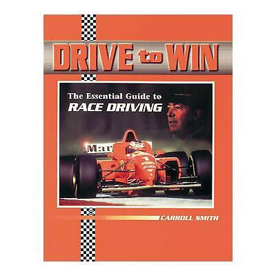 Drive To Win Book - The Essential Guide To Race Driving - Carroll Smith  5349