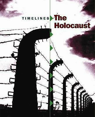 The Holocaust (Timelines) Sean SHEEHAN New Book
