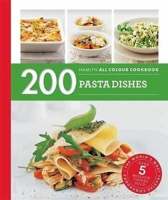 200 Pasta Dishes: Hamlyn All Colour Cookbook by Marina Filippelli