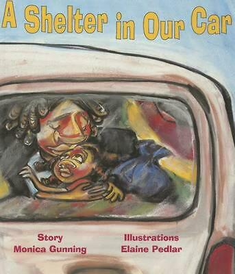 A Shelter in Our Car by Monica Gunning (English) Paperback Book Free Shipping!