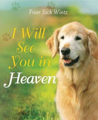 I Will See You in Heaven by Jack Wintz (English) Hardcover Book Free Shipping!