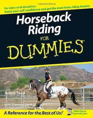 Horseback Riding for Dummies (For Dummies) - Paperback NEW Pavia, Audrey 2007-05
