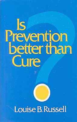 Is Prevention Better Than Cure? (Studies in Social Econ - Paperback NEW Louise B