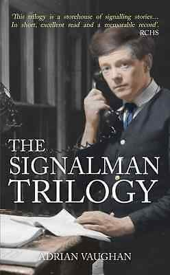 Signalman's Trilogy - Paperback NEW Adrian Vaughan  2016-01-15