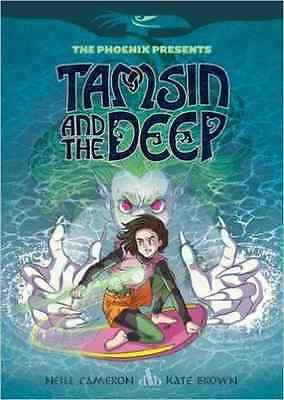 Tamsin and the Deep (The Phoenix Presents) - Paperback NEW Neill Cameron ( 2016-