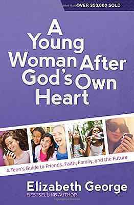 A Young Woman After God's Own Heart - Elizabeth Georg NEW Paperback 15/05/2015