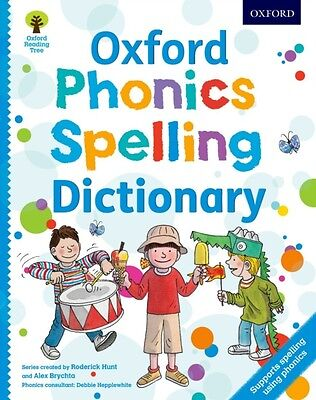 Oxford Phonics Spelling Dictionary (Oxford Reading Tree) (Paperba. 9780192734136