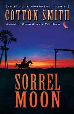 Sorrel Moon - Hardcover NEW Cotton Smith(Au 2014-03-19
