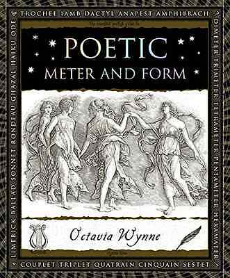 Poetic Meter and Form (Wooden Books) - Hardcover NEW Octavia Wynne ( 2016-02-16
