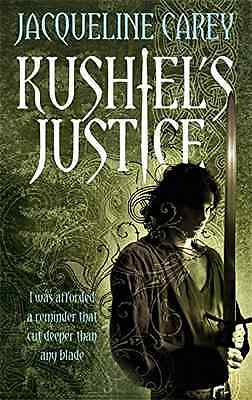 Kushiel's Justice: Treason's Heir: Book Two - Paperback NEW Jacqueline Care 2008