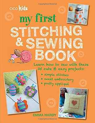 My First Stitching and Sewing Book - Learn how to sew w - Paperback NEW Emma Har