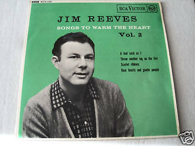 "JIM REEVES 7"" ep record in mono  SONGS TO WARM THE HEART vol 2"