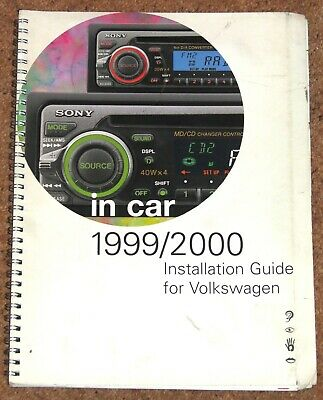 1999-2000 SONY IN CAR INSTALLATION GUIDE for VW CARS - Golf Polo Beetle Passat