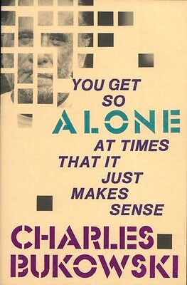 You Get So Alone at Times (Paperback), Bukowski, Charles, 9780876856833