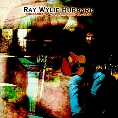 Ray Wylie Hubbard - Crusades of the Restless Nights [New CD]