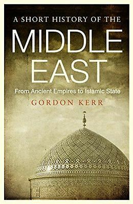 Short History of the Middle East, A