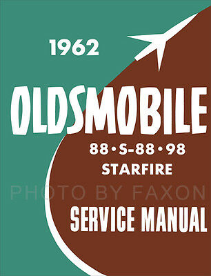 1962 Oldsmobile 88 98 Shop Manual Supp Olds Dynamic Super Classic Fiesta Service
