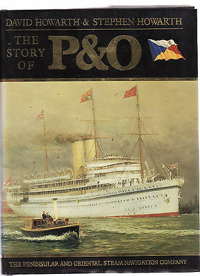 THE STORY OF P&O - HOWARTH  passenger shipping line ocean liners   BM