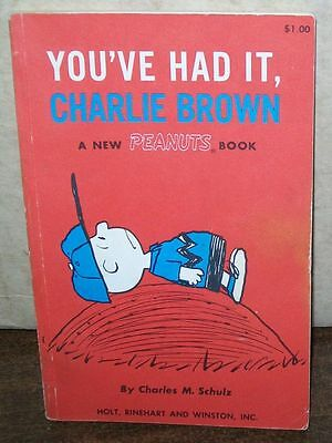 PEANUTS BOOK YOU'VE HAD IT CHARLIE BROWN 1st PRINT #sw-662