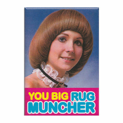 New You Big Rug Muncher Fridge Magnet Retro Funny Gift Adult Humour Novelty Rude