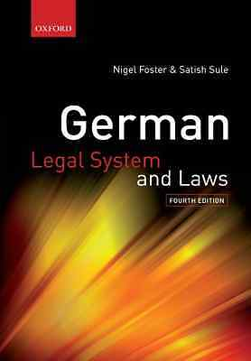 German Legal System and Laws - Paperback NEW Foster, Nigel 2010-06-18