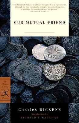 Our Mutual Friend (Modern Library) - Paperback NEW Dickens, Charle 2002-10-03