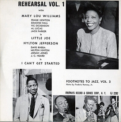 Mary Lou Williams - Footnotes to Jazz, Vol. 3: Jazz Rehearsal, I [New CD]