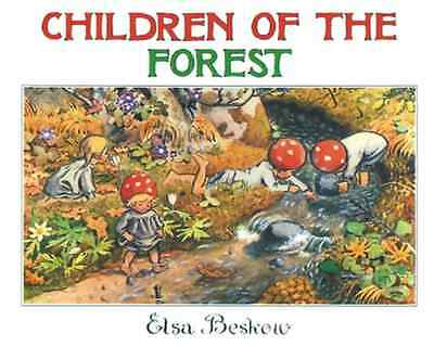 Children of the Forest - Hardcover NEW Beskow, Elsa 1987-05-01