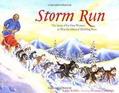 Storm Run: The Story of the First Woman to Win the Idit - Paperback NEW Riddles,