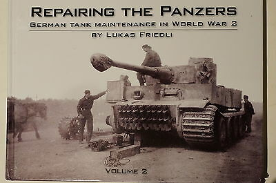 WW2 German Tank Maintenance in WWII Repairing The Panzers Vol.2 Reference Book