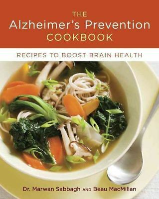The Alzheimer'S Prevention Cookbook by Marwan Sabbagh Hardcover Book (English)