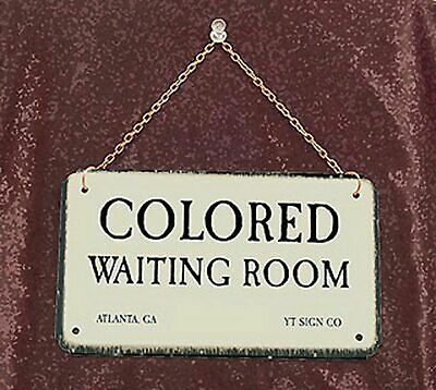 Colored Waiting Room-Metal Jim Crow Sign with chain 'NEW'