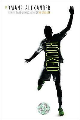 Booked by Kwame Alexander (English) Hardcover Book Free Shipping!