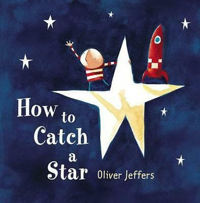 How to Catch a Star by Oliver Jeffers (English) Hardcover Book Free Shipping!