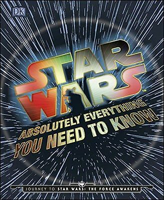 NEW - Star Wars Absolutely Everything You Need To Know (HB) ISBN9780241183700)