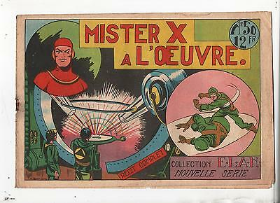Collection ELAN n°50. Mister X à l'Oeuvre. Science-Fiction Récit complet 1947