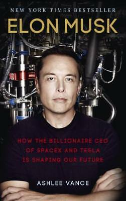 NEW Elon Musk By Ashlee Vance Paperback Free Shipping