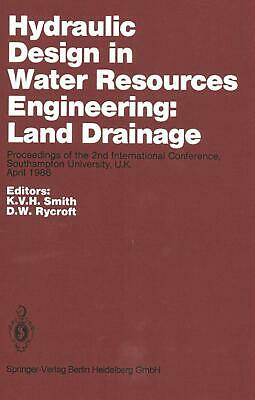 Hydraulic Design in Water Resources Engineering: Land Drainage: Proceedings of t