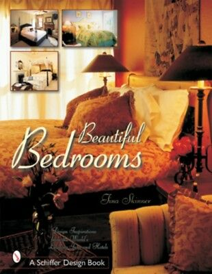 Beautiful Bedrooms: Design Inspirations from the World's Leading Inns and Hotel.