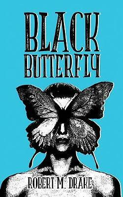Black Butterfly by Robert M. Drake Paperback Book (English)