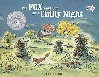 Fox Went Out on a Chilly Night: An Old Song by Peter Spier (English) Paperback B