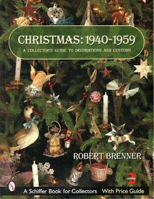 Christmas: 1940 - 1959 with Price Guide, 2nd Edition