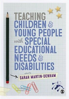 Teaching Children and Young People with Special Educational Needs and Disabilit.