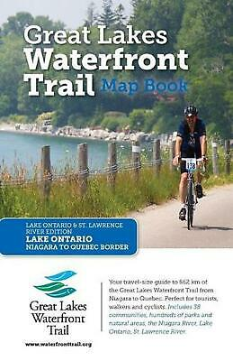 Great Lakes Waterfront Trail Map Book: Lake Ontario and St. Lawrence River Editi